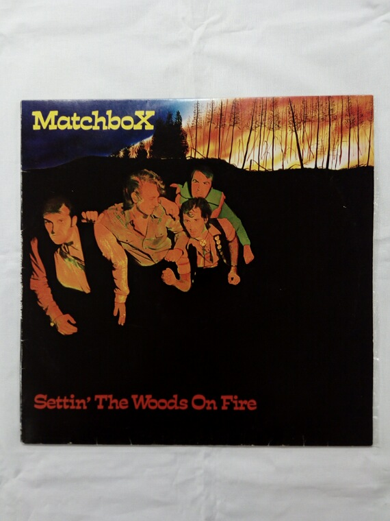 Matchbox - Settin the woods on fire
